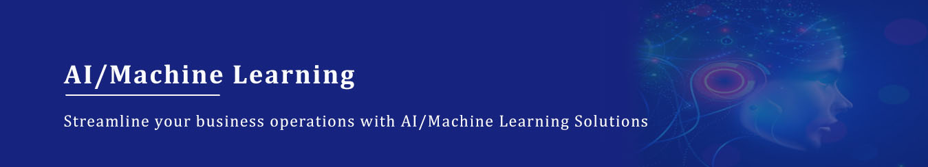 Al and Machine Learning